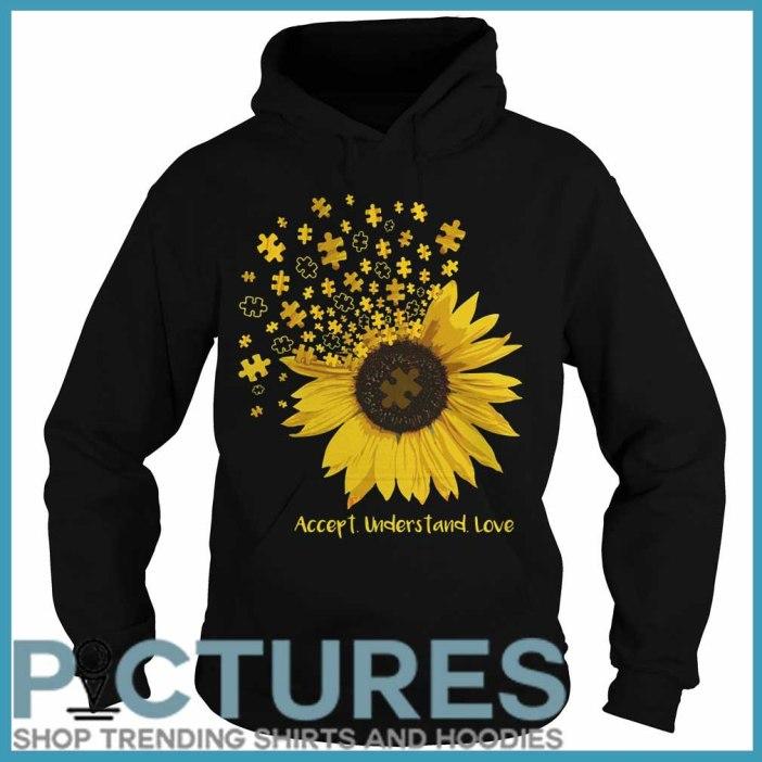 Sunflower Autism accept understand love Hoodie