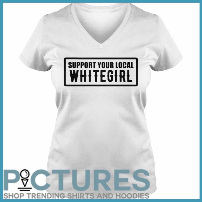 Support your local whitegirl V-neck