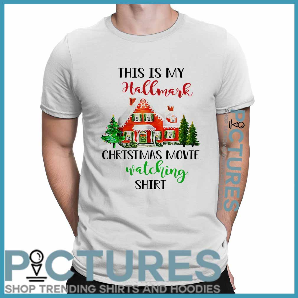 This My Hallmark Christmas Movie Watching Shirt