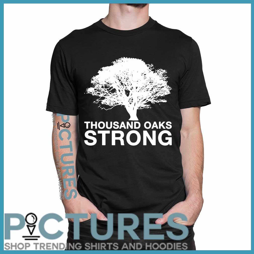Thousand Oaks Strong Shirt