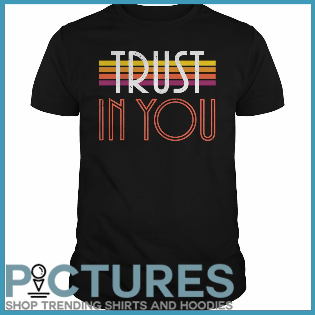 Trust In You Guys Tee