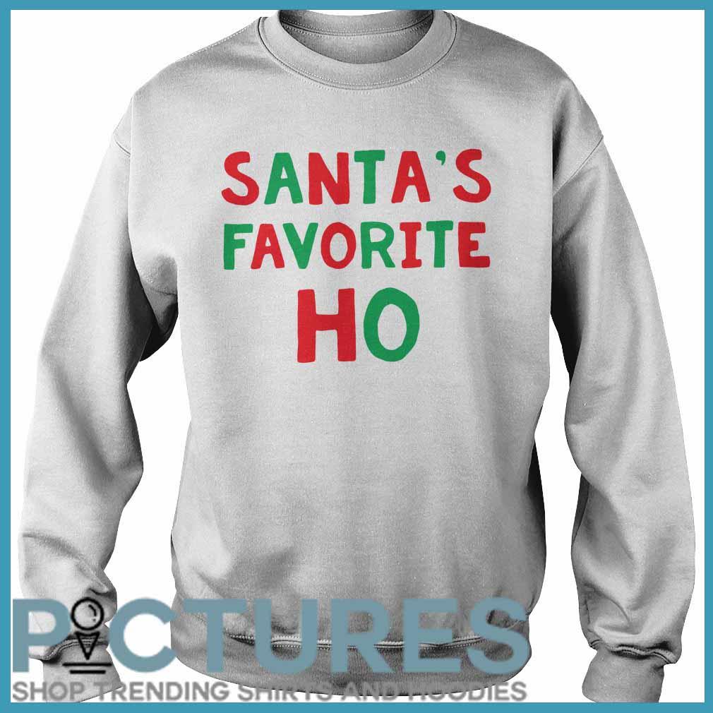 Santa's Favorite Ho Christmas Sweatshirt