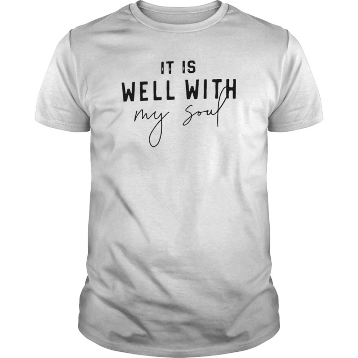 It is well with my soul guys tee
