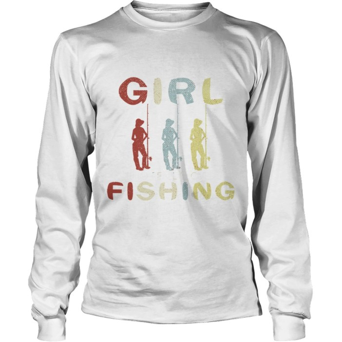 Once upon a time there was a girl who really loved fishing it was me the end long sleeve