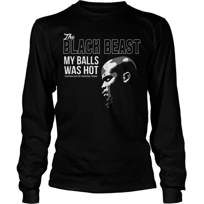 Derrick Lewis The black beast my balls was hot long sleeve