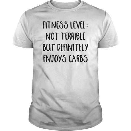 Fitness level not terrible but definitely enjoys carbs guys tee