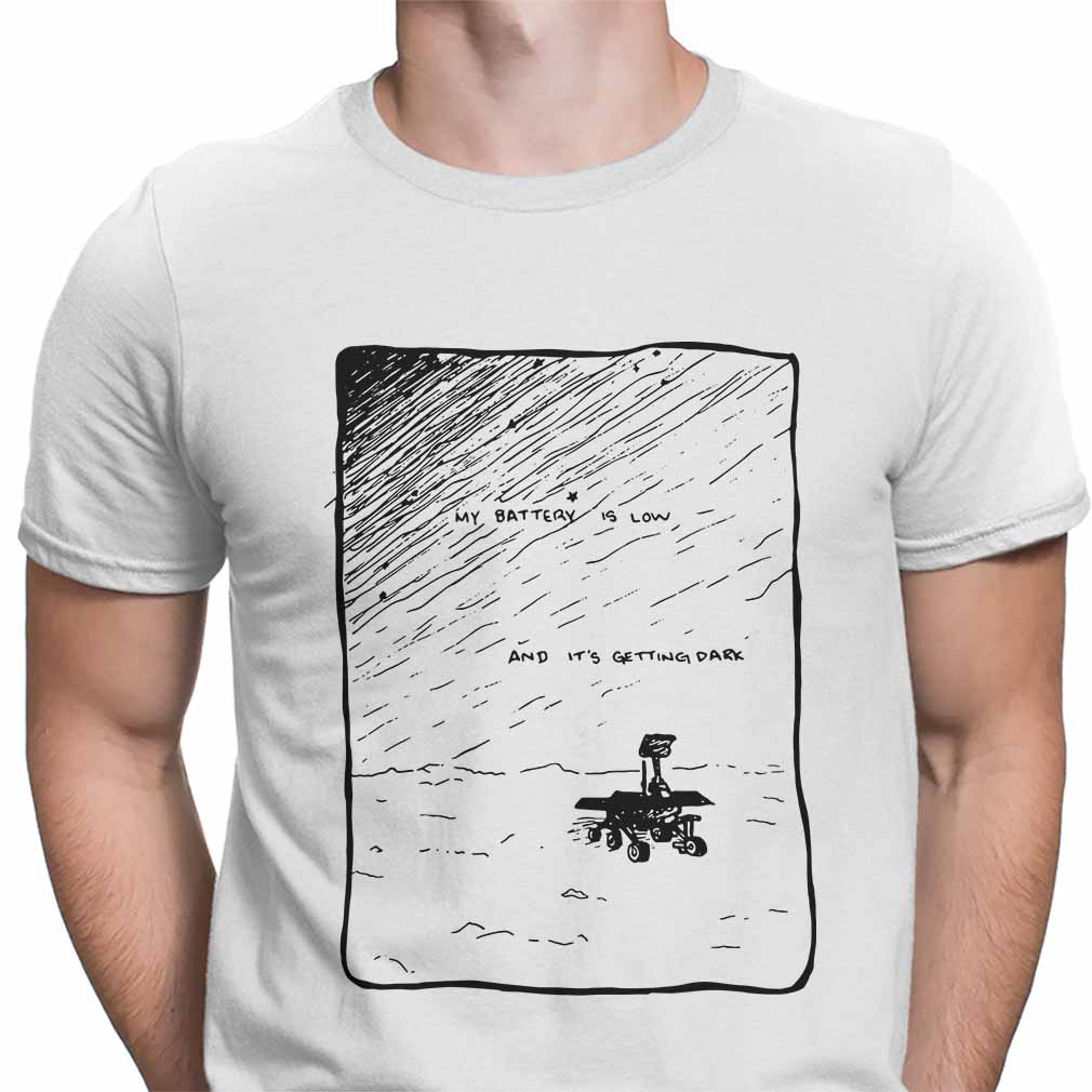 My battery is low and it's getting dark Dark Oppy shirt