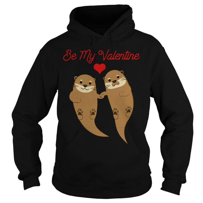 Otters Be My Valentine hoodie