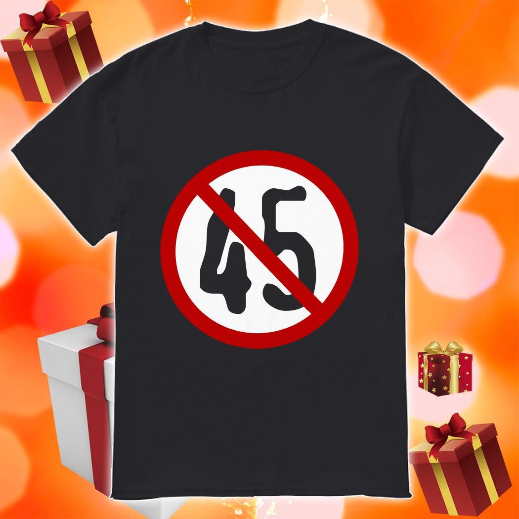 No 45 No Trump shirt
