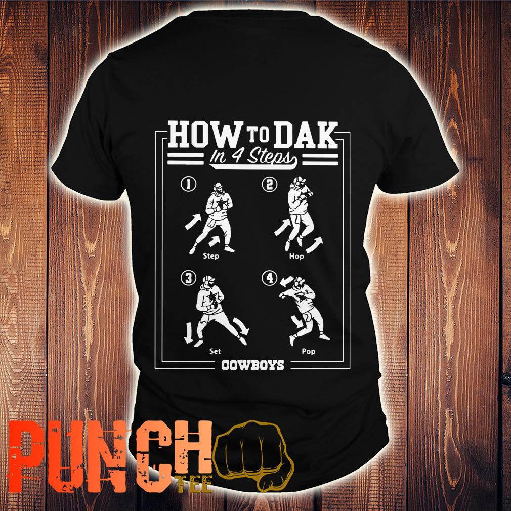 Cowboys How To DAK In 4 Steps Shirt