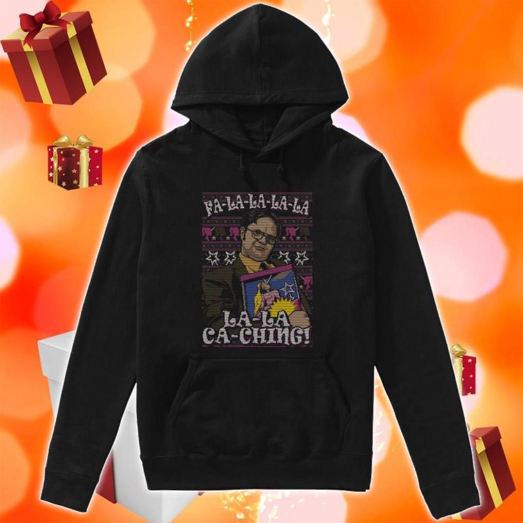 Fa-la-la-la-la la-la ca-ching Dwight Schrute christmas hoodie