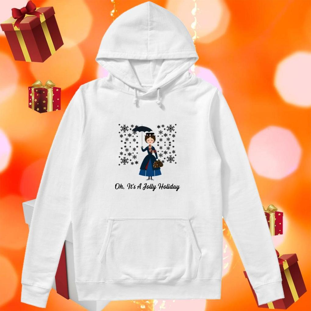 Jane Banks Oh it's a Jolly Holiday hoodie