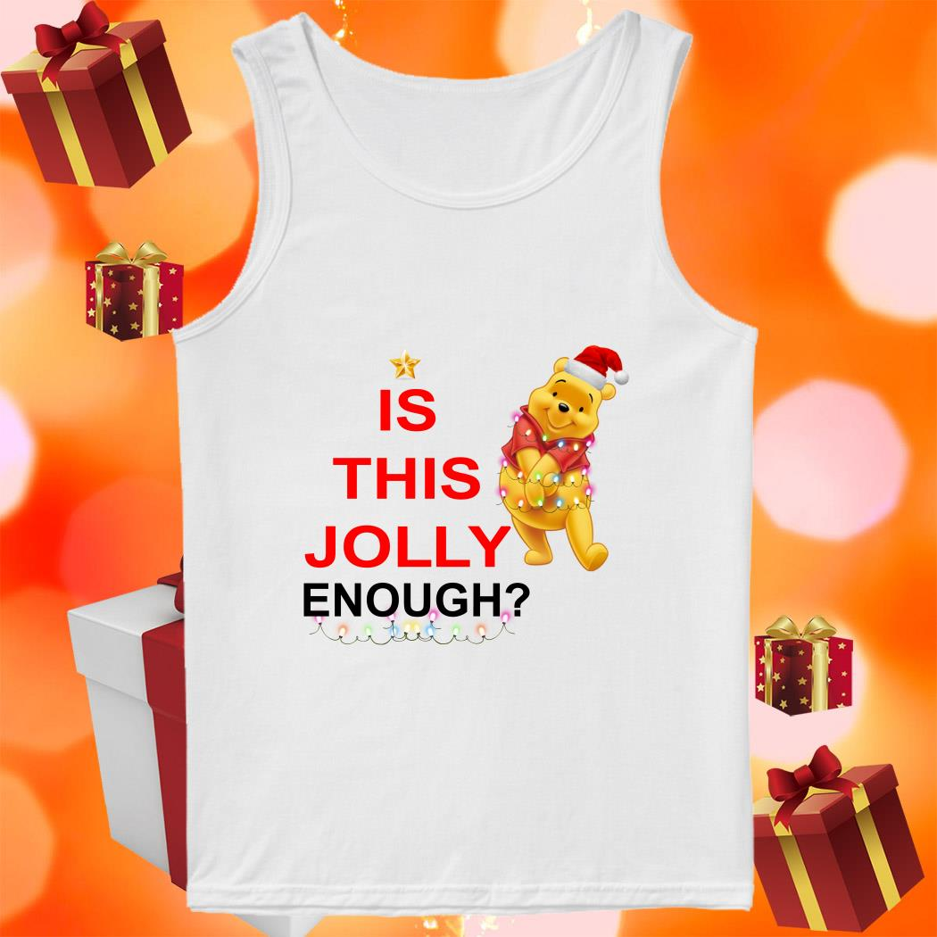 Pooh is this Jolly enough tank top