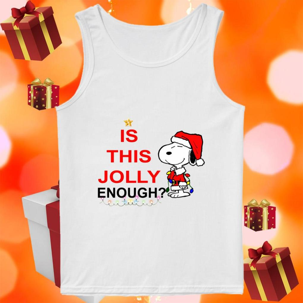 Snoopy Is this Jolly enough tank top