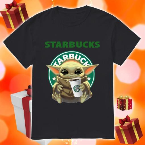 Baby Yoda hug Starbucks Coffee shirt