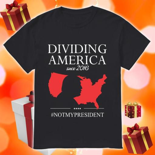 Donald Trump Driving America since 2019 not my president shirt