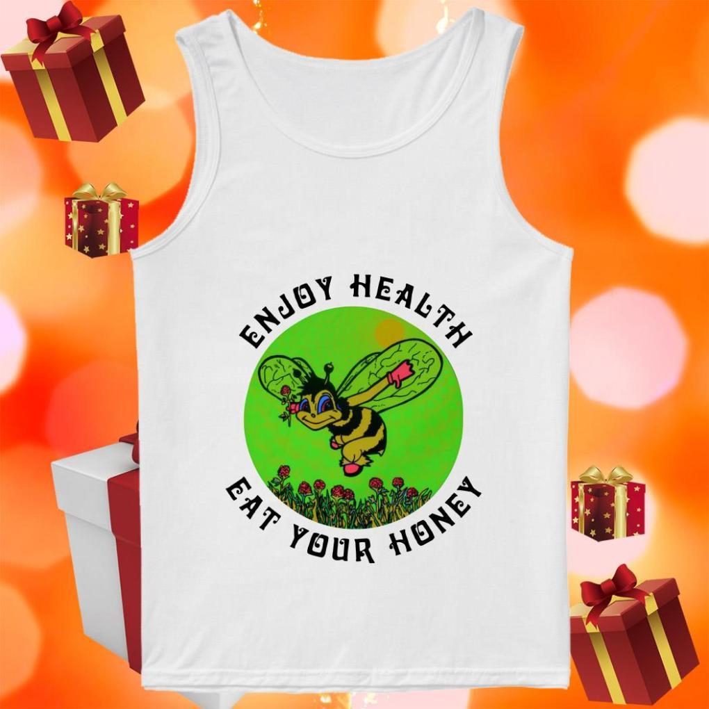 Enjoy health eat your Honey beer tank top