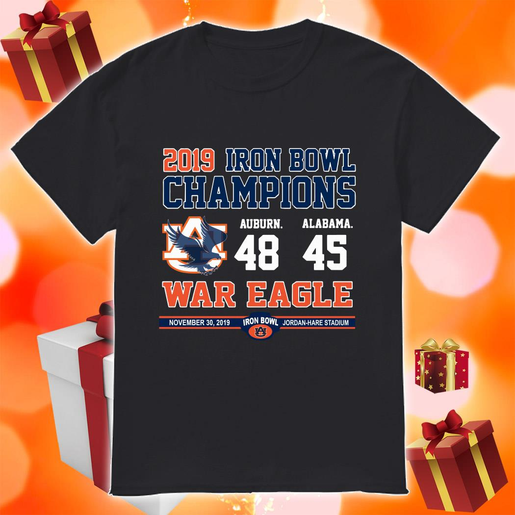 Iron Bowl Champions 2019 Auburn Tigers War Eagle shirt