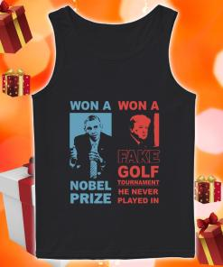 Obama and Donald Trump won a nobel prize won a fake golf tournament tank top