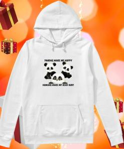 Pandas make me happy humans make my head hurt hoodie
