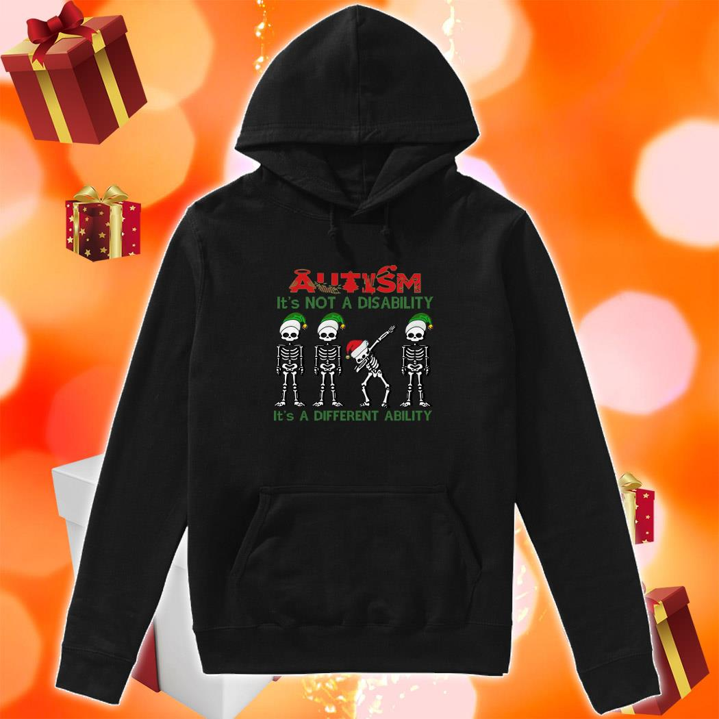 Skeleton Christmas Autism is not a disability it's a different ability hoodie