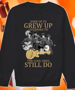 Some of us grew up listening to The Monkees the cool ones still do sweater
