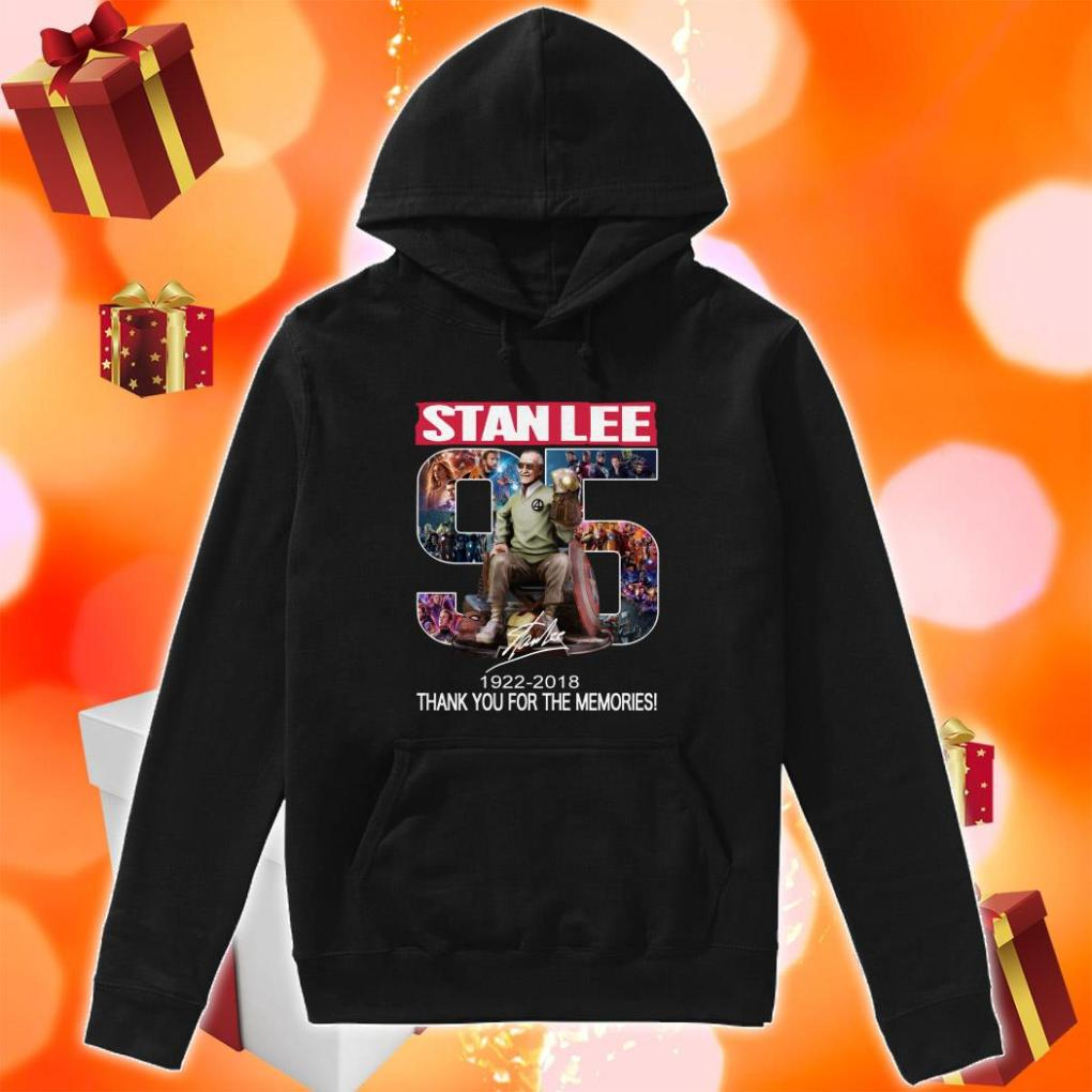 Stan Lee 95 years 1922 2018 thank you hoodie