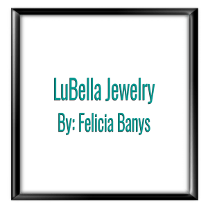 LuBella Jewelry By Felicia Banys