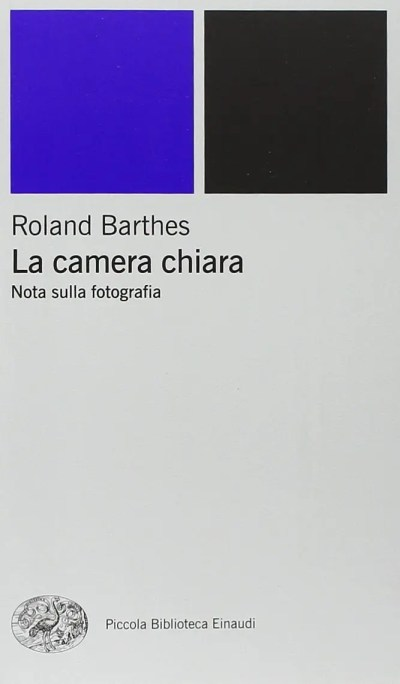 Roland Barthes - La camera chiara