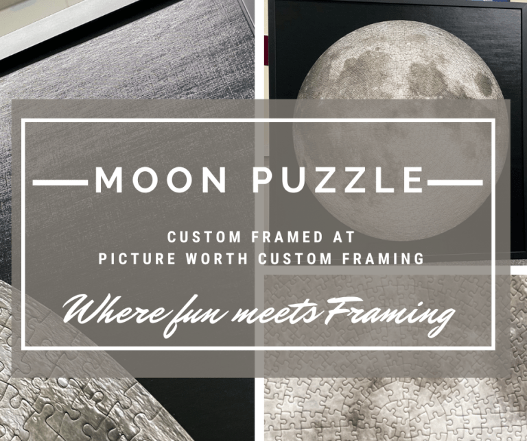 Moon puzzle at Picture Worth Custom Framing