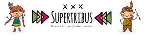 Supertribus Planes Mágicos e Ideas para Familias con Niños