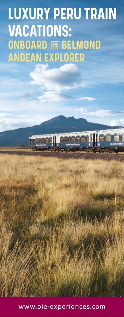 Belmond Andean Explorer - Pinterest image