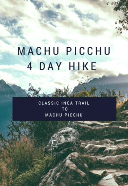 Machu Pichu 4 day Hike