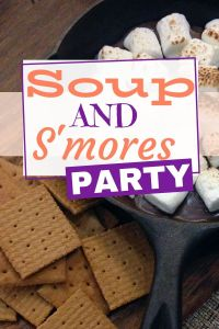 Soup and Smores Party