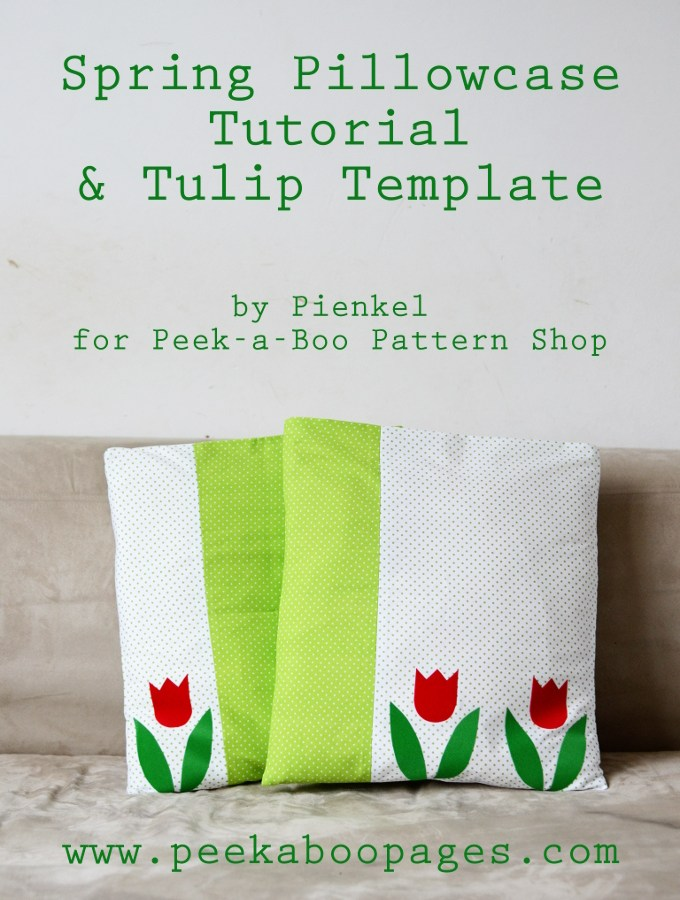 Spring Pillowcase Tutorial for Peek-a-Boo Pattern Shop
