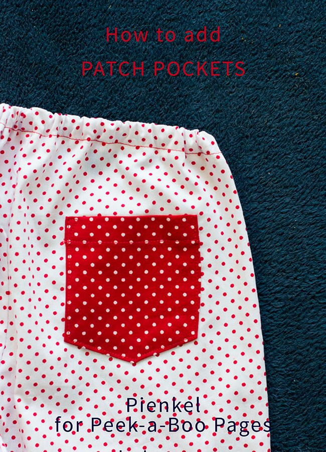 How to add patch pockets – Tutorial for Peek-a-Boo Pages