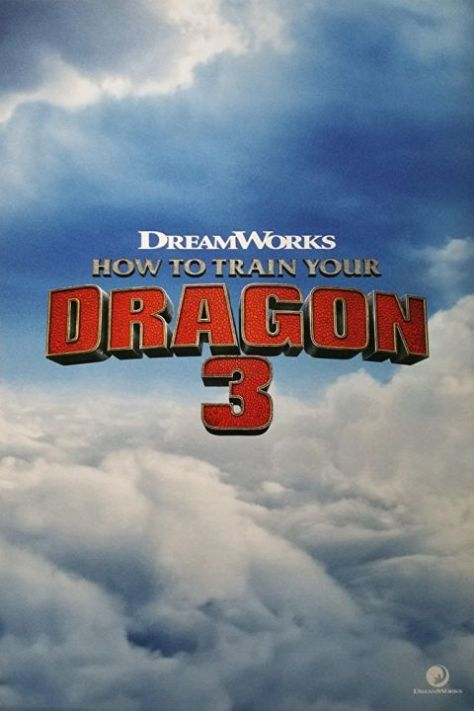 movie posters, promotional posters, how to train your dragon the hidden world