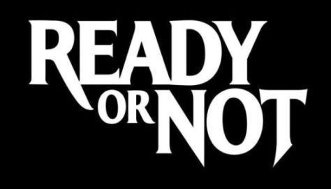 ready or not film logo