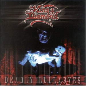 """Deadly Lullabye's – Live"" by King Diamond"