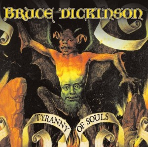 """""""Tyranny Of Souls"""" by Bruce Dickinson"""