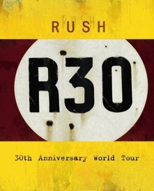 """""""R30"""" by Rush"""
