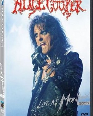 """Live At Montreux, 2005"" by Alice Cooper"
