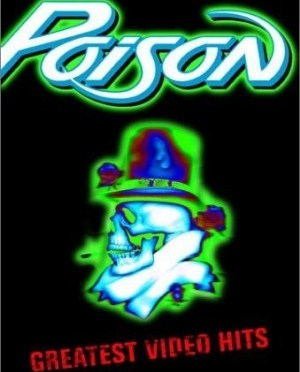 """Greatest Video Hits"" by Poison"