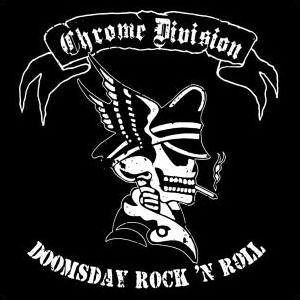 """Doomsday Rock 'N' Roll"" by Chrome Division"