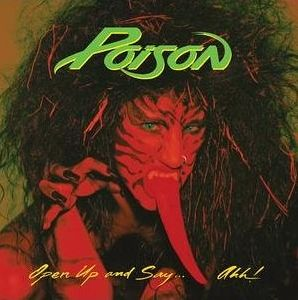 """Open Up And Say Ahh"" (remaster) by Poison"