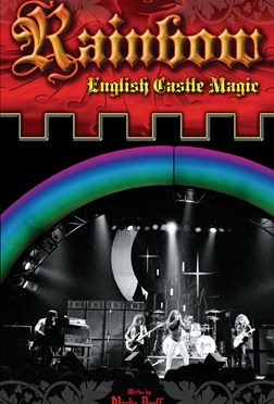 """Rainbow: English Castle Magic"" by Martin Popoff"
