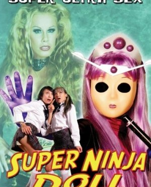"Film Review: ""Super Ninja Doll"" [DVD] (2008)"
