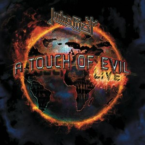 """""""A Touch Of Evil…Live"""" by Judas Priest"""