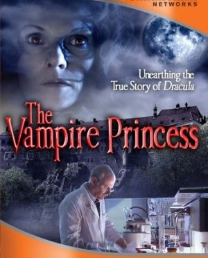"Smithsonian Networks presents ""The Vampire Princess"""