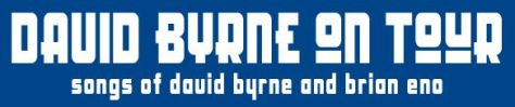 Logo - David Byrne Tour Marquee